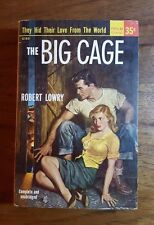 The Big Cage, Robert Lowry,Popular Giant,(1949), 2nd printing
