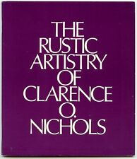 The Rustic Artistry of Clarence O. Nichols: Furniture in the Collection of the N