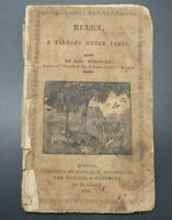 ANTIQUE RARE CHILDREN'S CHAPBOOK	ELLEN TALE IN THREE PARTS 1821 BOSTON TOY BOOK