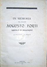 1907 – IN MEMORIA DEL CAVALIER AUGUSTO FORTI, SINDACO DI MIGLIARINO – FERRARA
