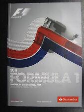 Program 2011 Formula 1 Santander British Grand Prix 8-9 July Silverstone (PBE)