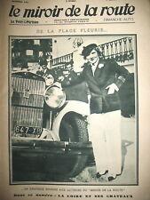135 AUTOMOBILE CHATEAUX DE LA LOIRE PYRENEES MOTO LE MIROIR DE LA ROUTE 1930