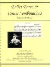 Ballet Barre & Center Combinations: Volume Ii: Music (ballet Barre And Center...