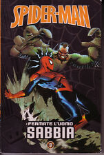 Spider-Man Uomo Ragno - Le storie indimenticabili 3 - Fermate l'uomo sabbia