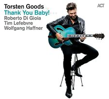 TORSTEN GOODS - THANK YOU BABY!  CD NEUF