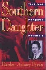 Southern Daughter: The Life of Margaret Mitchell