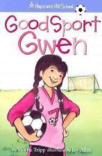 Good Sport Gwen by Valerie Tripp (Hopscotch Hill School #5)(2004 PB) HH1004
