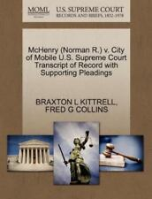 Mchenry (norman R.) V. City Of Mobile U.S. Supreme Court Transcript Of Record...
