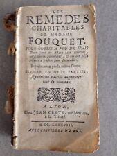 MADAME FOUQUET /LES REMEDES CHARITABLES.. POUR GUERIR A PEU DE FRAIS /1688