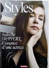 STYLES 2015: ISABELLE HUPPERT_NATALIE PORTMAN_LEA SEYDOUX_BARBARA PALVIN