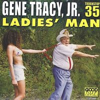 Gene Tracy - Ladies Man [New CD]