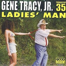 Gene Tracy, Gene Tracy Jr. - Ladies Man [New CD]