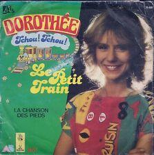 """45 TOURS / 7"""" SINGLE--DOROTHEE-TCHOU TCHOU LE PETIT TRAIN / LA CHANSON DES PIEDS"""