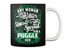 Comfy Puggle Mom Funny - Any Woman Can Be A Mother But It Takes Gift Coffee Mug