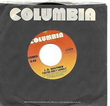 SOUTHER, J. D.  (You're Only Lonely)  Columbia 1-11079