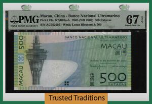 TT PK 83a 2005 MACAU 500 PATACAS BANCO NACIONAL ULTRAMARINO PMG 67 EPQ SUPERB!
