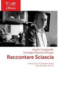 Raccontare Sciascia - Campanella Piscopo - Libro ed. Navarra - NUOVO