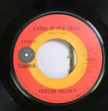 Country 45 Ferlin Husky - Even If It'S True / Open Up The Book On Capitol