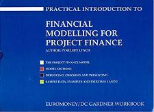 Penelope Lynch FINANCIAL MODELLING for PROJECT FINANCE (1997)