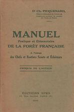 Manuel pratique et élémentaire de la forêt française, à l'usage des chefs.......