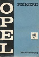 Opel Rekord Bedienungsanleitung 1967 12/67 Betriebsanleitung manual manuel Auto