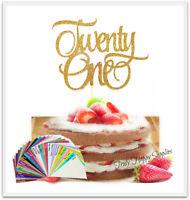 21st Birthday cake topper 'Twenty one' Twenty First 21 **29 Glitter options**