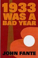 1933 Was A Bad Year by Fante, John Paperback Book The Fast Free Shipping