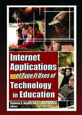 Internet Applications of Type II Uses of Technology in Education (Computers in t