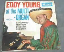 "EDDY YOUNG AT THE MULTI-ORGAN -CAVAQUINHO- DUTCH 7"" EP PS EASY LISTENING"