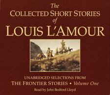 The Collected Short Stories of Louis L'Amour. Frontier Stories, Vol 1  Audio CD