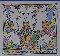 """D'APRES JEAN COCTEAU, LITHOGRAPHIE :""""NOUS CROYONS EN L'EUROPE"""", 1961"""