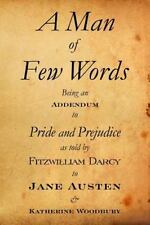A Man of Few Words by Katherine Woodbury (2011, Paperback)