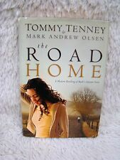 2007 The Road Home: Modern Retelling of Ruth's Story Tommy Tenney/Mark Olsen Hb