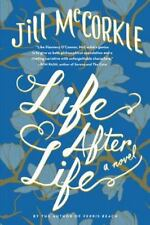 Life after Life by Jill McCorkle (2013, Hardcover)