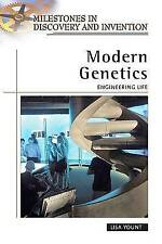Modern Genetics: Engineering Life (Milestones in Discovery and Invention) by Yo