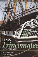 The Frigate HMS Trincomalee 1817: Seaforth Historic Ship Series (Paperback) Book