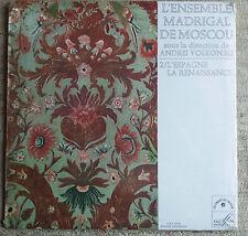 L'Ensemble Madrigal De Moscou - L'Espagne la Renaissance - LP NUOVO / NEW