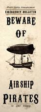 Beware Airship Pirates Steampunk Art Print Wall Poster