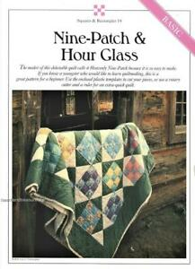 Nine Patch & Hour Glass Best Loved Pieced Quilt Pattern w/ Flexible Templates