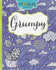 Moodles Presents Grumpy: Moodles Are Doodles with the Power to Change Your Mood by Parragon (Paperback / softback, 2015)