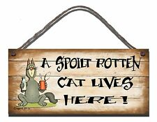 SHABBY CHIC FUNNY PLAQUE A SPOILT ROTTEN CAT LIVES HERE  GIFT PRESENT 04