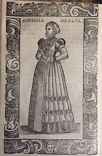 GERMANY/ ALEMANIA. Donzella ornata (Meissner ). Xilografía.Vecellio, 1590
