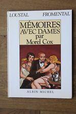 (53) BD Mémoires avec dames par Morel Cox Loustal Fromental + dessin et dédicace