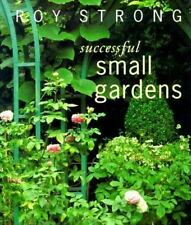 Successful Small Gardens: New Designs for Time-Conscious Gardeners-ExLibrary