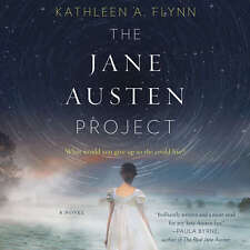 The Jane Austen Project by Kathleen A. Flynn 2017 Unabridged CD 9781538417782