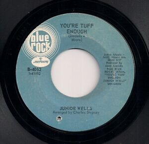 60s SOUL 45 - JUNIOR WELLS - YOU'RE TOUGH ENOUGH / THE HIPPIES ARE TRYING