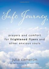 Safe Journey: Prayers and Comfort for Frightened F