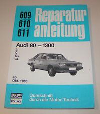 Reparaturanleitung Audi 80 B2 - 1300 - ab Oktober 1980!