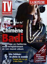 Mag 2006: CHIMENE BADI_LYNDA LEMAY_MICHEL SERRAULT