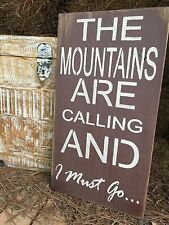 "Large Rustic Wood Sign - ""The Mountains Are Calling . . ."" HGTV, Primitive"